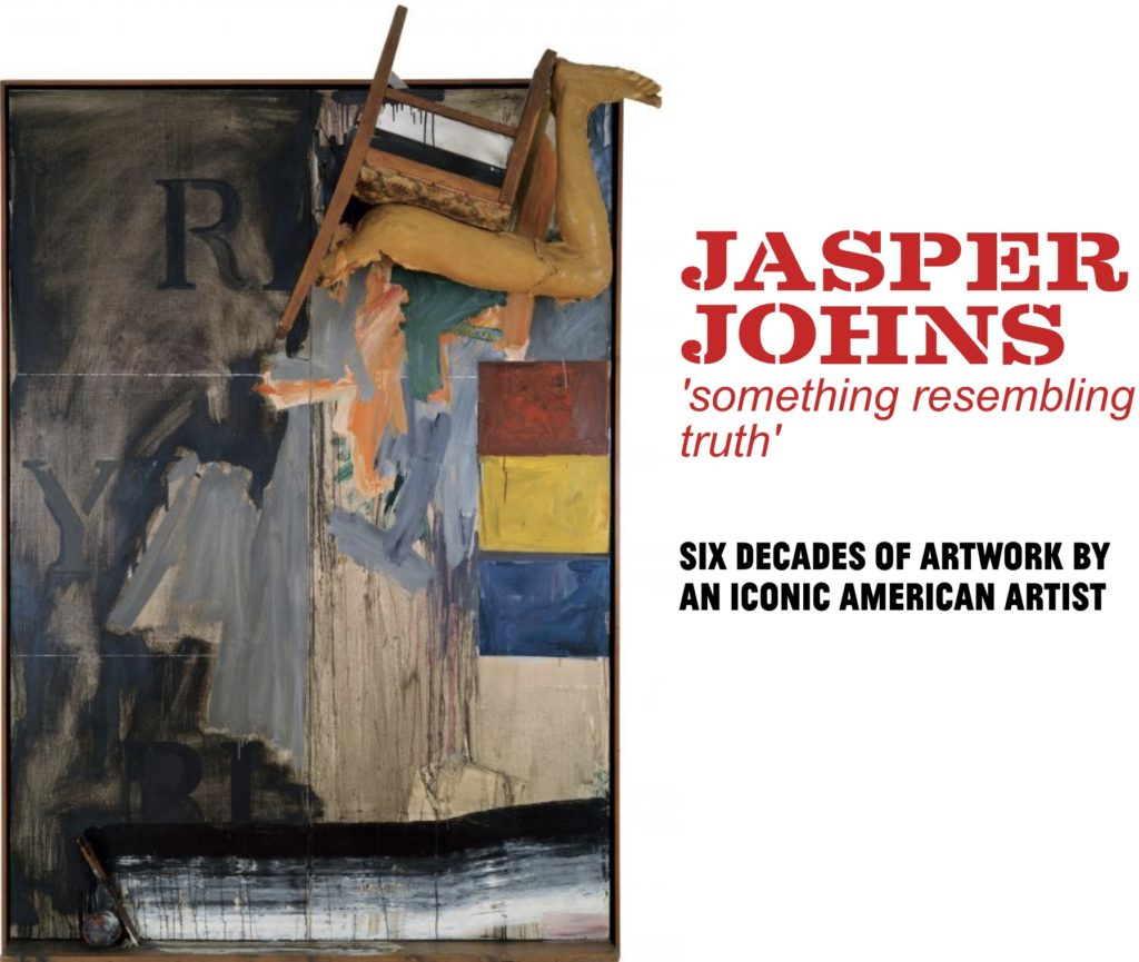 Past event: Jasper Johns: Something Resembling Truth @ The Royal Academy of Art, London and The Broad, Los Angeles - 2017/2018